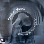 Cristian Varela - Generator Feelings EP (12'')