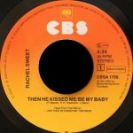 Rachel Sweet - Then He Kissed Me - Be My Baby (7'')