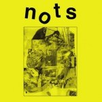 Nots - We Are Nots (LP+7'')