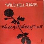 Wild Bill Davis - Wonderful World Of Love (LP)