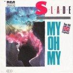 Slade - My Oh My (7)