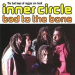 Inner Circle - Bad To The Bone (CD)