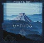 Mythos 'N DJ Cosmo - Mythos (CD)
