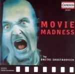 Dimitri Shostakovich - Movie Madness (CD)