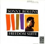 Sonny Rollins - Freedom Suite (CD)