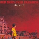 Fischer-Z - Red Skies Over Paradise (CD)