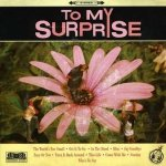 To My Surprise - To My Surprise (CD)