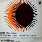 Wielka Orkiestra Symfoniczna Radia i Telewizji W Katowicach*, Piotr Czajkowski - VI Symfonia H-Moll Patetyczna Op. 74 (LP)