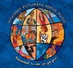 Discover Putumayo - World Music Guaranteed To Make You Feel Good! (CD)