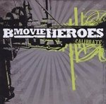 B-Movie Heroes - Calibrate (CD)