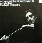 Sir John Barbirolli, Halle Orchestra - Encore (LP)
