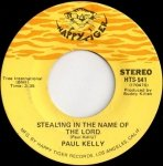 Paul Kelly - Stealing In The Name Of The Lord / The Day After Forever (7)