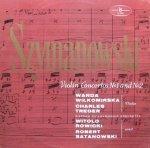 Szymanowski, Wanda Wilkomirska, Charles Treger, Warsaw Philharmonic Orchestra, Witold Rowicki, Robert Satanowski - Violin Concertos Nº1 And Nº2 (LP)