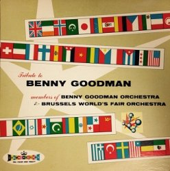 Members Of Benny Goodman Orchestra & Brussels World's Fair Orchestra - Tribute To Benny Goodman (LP)