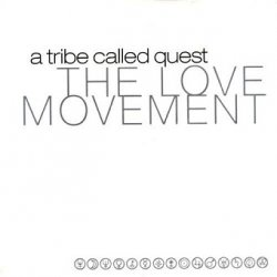 A Tribe Called Quest - The Love Movement (2CD)