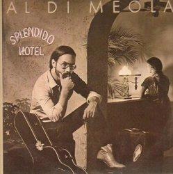 Al Di Meola - Splendido Hotel (2LP)