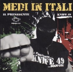 Knife49 / Il Presidente - Medi In Itali (CD)
