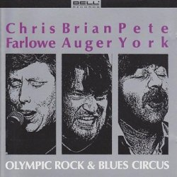 Chris Farlowe, Brian Auger, Pete York - Olympic Rock & Blues Circus (CD)