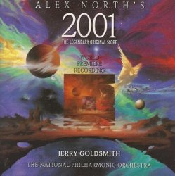 Alex North, Jerry Goldsmith / The National Philharmonic Orchestra - Alex North's 2001 (The Legendary Original Score · World Premiere Recording) (CD)