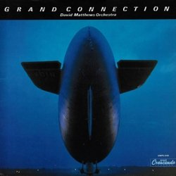 David Matthews Orchestra - Grand Connection (LP)
