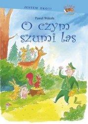 Paweł Wakuła - O Czym Szumi Las