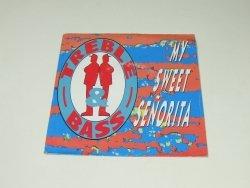 Treble & Bass - My Sweet Señorita (7'')