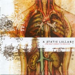 A Static Lullaby - ...And Don't Forget To Breathe (CD)