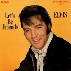 Elvis Presley - Let's Be Friends (LP)