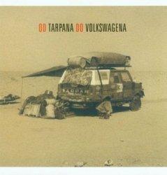 Zenon Bosacki - Od Tarpana Do Volkswagena