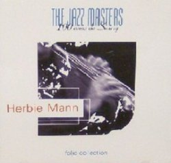 Herbie Mann - The Jazz Masters -100 Años de Swing (CD)