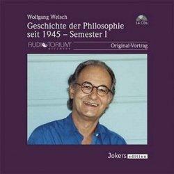 Geschichte Der Philosophie - Seit 1945 - Semester I (Audiobook) (14CD)