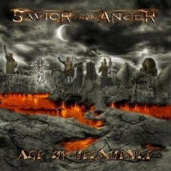 Savior From Anger - Age Of Decadence (CD)