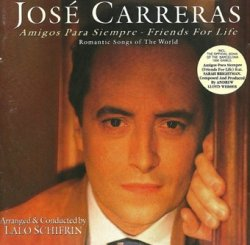José Carreras - Amigos Para Siempre/Friends For Life - Romantic Songs Of The World (LP)