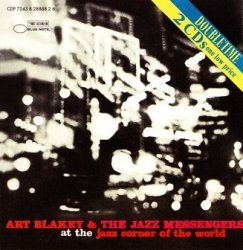 Art Blakey & The Jazz Messengers - At The Jazz Corner Of The World (2CD)