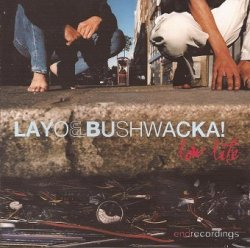 Layo & Bushwacka! - Low Life (CD)