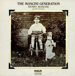 Henry Mancini And His Orchestra - (Music From The TV Series) The Mancini Generation (LP)
