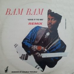 Bam Bam - Give It To Me (Remix) (12)