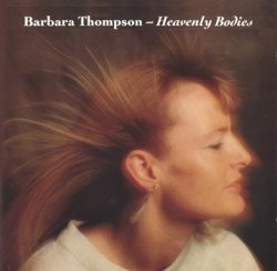 Barbara Thompson - Heavenly Bodies (CD)