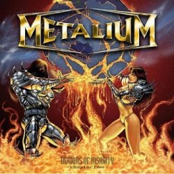Metalium - Demons Of Insanity - Chapter Five (CD)