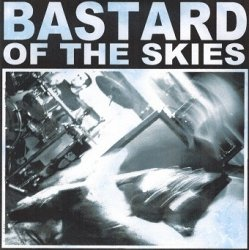 Bastard Of The Skies - Parts Unknown (CD)