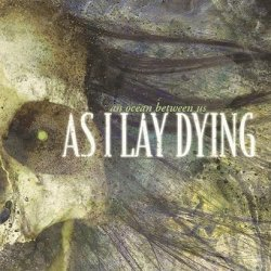 As I Lay Dying - An Ocean Between Us (CD)