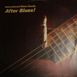 After Blues - International Blues Family (LP)