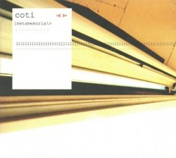 Coti - [Metamemoria|} (CD)