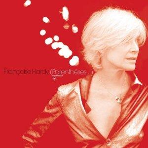 Françoise Hardy - (Parenthèses…) (CD)