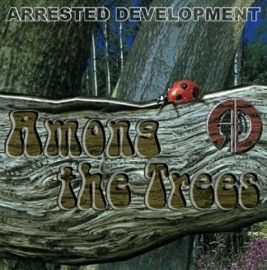 Arrested Development - Among The Trees (CD)