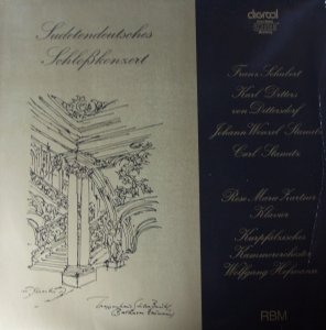 Carl Ditters von Dittersdorf - Johann Stamitz, Carl Stamitz, Franz Schubert, Rose Marie Zartner, Kurpfälzisches Kammerorchester, Wolfgang Hofmann - Sudetendeutsches Schloßkonzert (LP)
