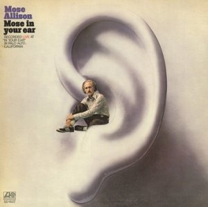 Mose Allison - Mose In Your Ear (LP)