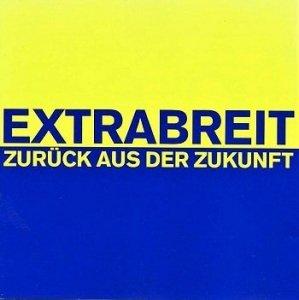 Extrabreit - Zurück Aus Der Zukunft (CD)