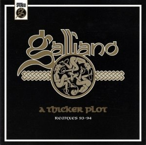 Galliano - A Thicker Plot (Remixes 93-94) (CD)