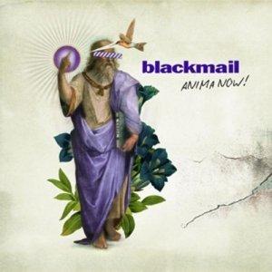 Blackmail - Anima Now! (CD)
